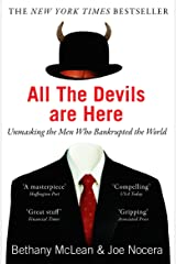 All The Devils Are Here: Unmasking the Men Who Bankrupted the World Paperback