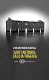 Sarti Antonio: caccia tragica (Einaudi. Stile libero. Noir)