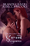 Cursed Vengeance (Pine Barren Wolves: Book 1)