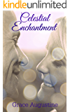 Celestial Enchantment (Diva to the Guides Book 3)