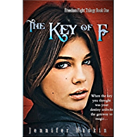 The Key of F: Young Adult Friends to Lovers (Freedom Fight Trilogy Book 1) (English Edition)