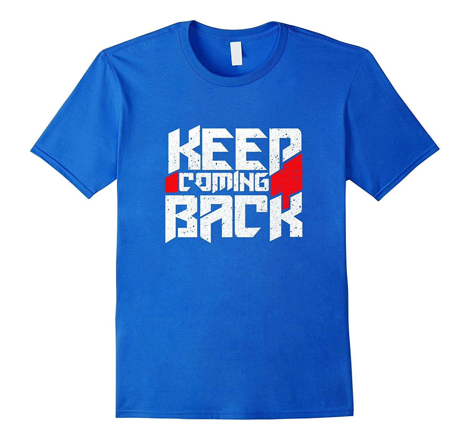 Keep Coming Back Celebrate Recovery T Shirt Rehab NA AA-CD