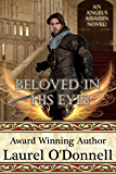Beloved in His Eyes (Angel's Assassin Book 3)