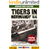 Tigers in Normandy 1944 (Rapid Reads)