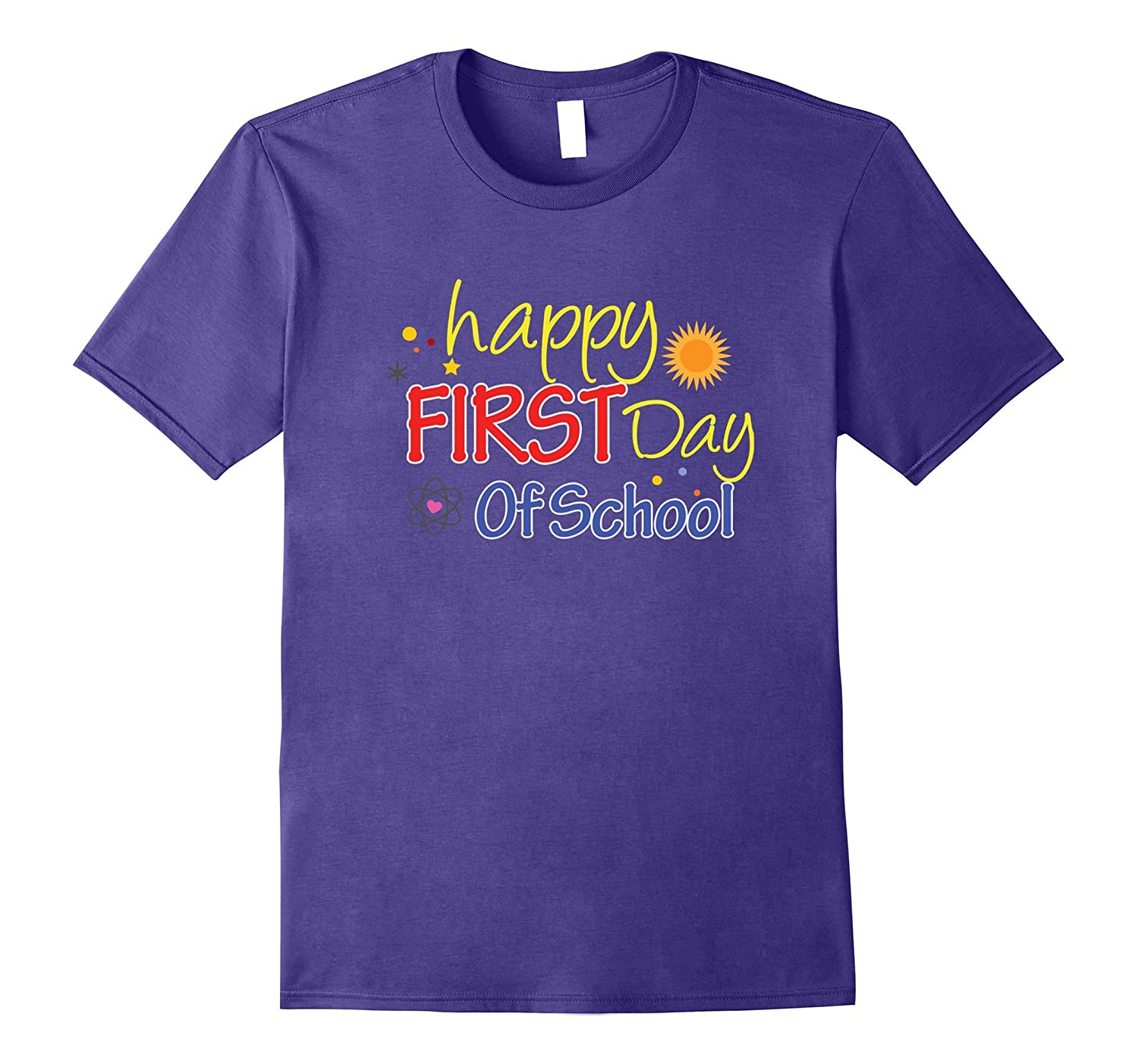 Happy First Day Of School Come Back To School T Shirt