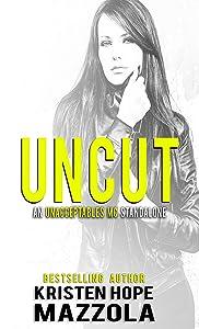 Uncut: An Unacceptables MC Standalone Romance