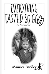 Everything Tasted So Good Kindle Edition