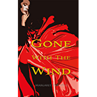 Gone with the Wind (Wisehouse Classics Edition) (English
