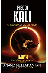 AJAYA - RISE OF KALI (Book 2) Kindle Edition