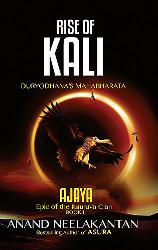 AJAYA -  RISE OF KALI (Book 2)