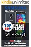 samsung galaxy s5 Guide: The 60+ Tips and Tricks that will Rock your Android Device, 2015 Version