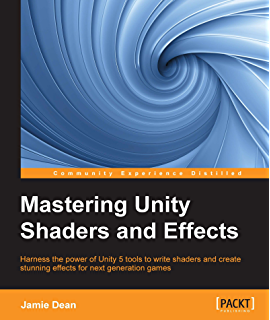 amazon unity 5 x shaders and effects cookbook english edition