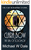 Clara Bow and the Seal of Solomon (The Clara Bow Adventures Book 1)