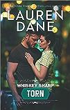 Whiskey Sharp: Torn