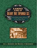 """A Hundred Years of Gilroy Hot Springs: 1860s-1960s - A Visual History of Gilroy Hot Springs and """"Magic"""" Springs, California"""