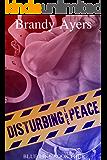 Disturbing the Peace: Blue Line Book Four (Blue Line Series 4)