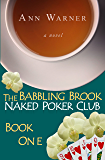 The Babbling Brook Naked Poker Club - Book One (English Edition)