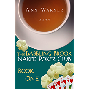 The Babbling Brook Naked Poker Club - Book One (The Babbling Brook Naked Poker Club Series 1)