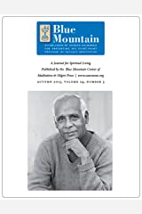 The Power of the Mantram, Journal for Spiritual Living, Autumn 2013 (he quarterly journal of the Blue Mountain Center of Meditation Book 3) Kindle Edition