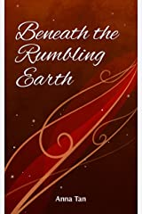 Beneath the Rumbling Earth (The Painted Hall Collection Book 3) Kindle Edition