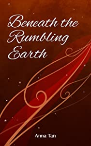 Beneath the Rumbling Earth (North Book 3)