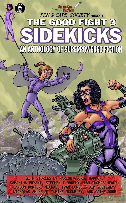 The Good Fight 3: Sidekicks: Volume 3: Amazon.es: Ian Thomas ...