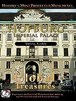 Global Treasures - HOFBURG - Imperial Palace - Vienna, Austria