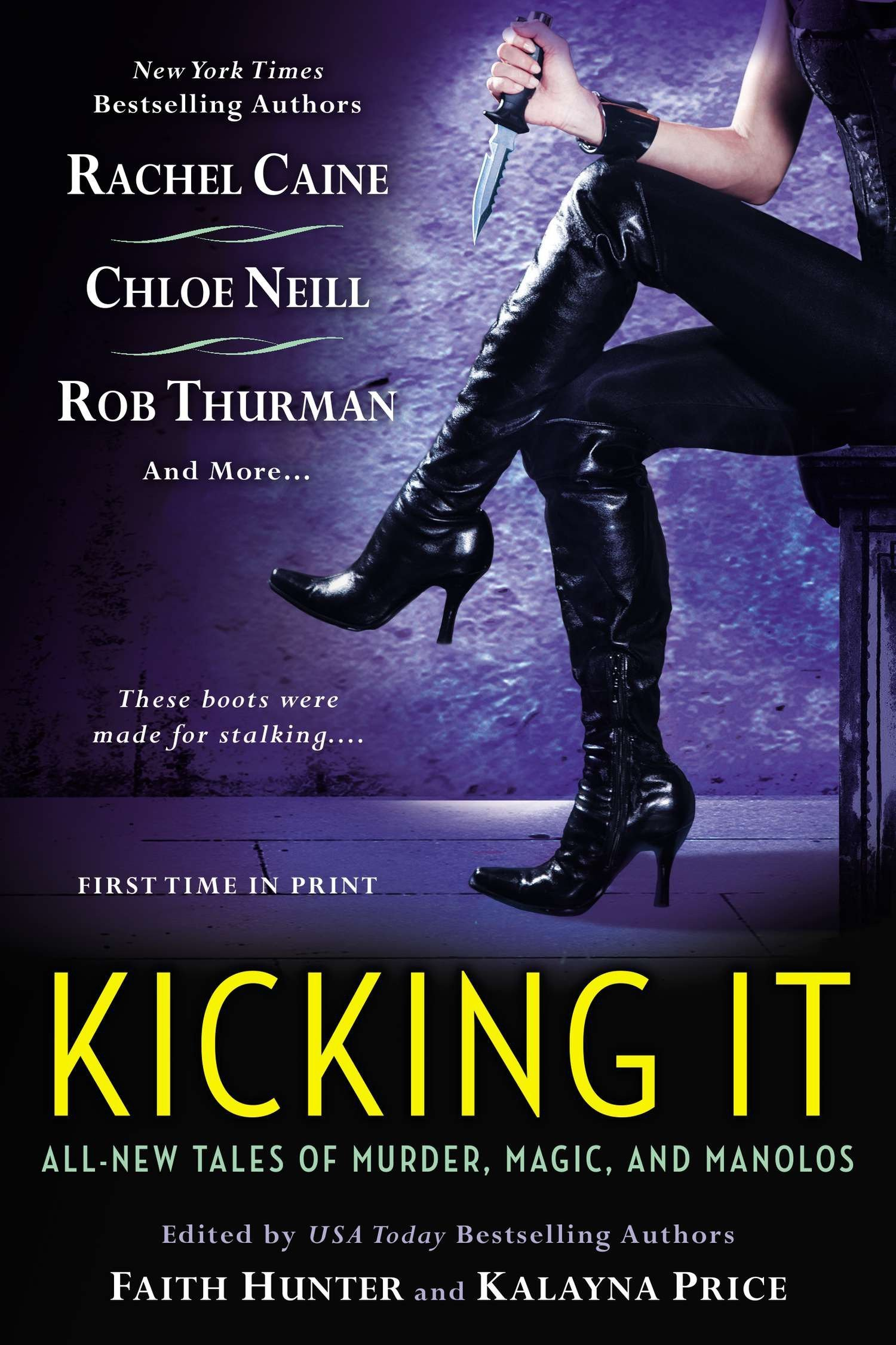 Kicking It: All-New Tales of Murder, Magic and Manolos pdf