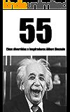55 Citas divertidas e inspiradoras Albert Einstein: Descubra el ingenio del hombre más inteligente del siglo 20