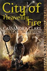 City of Heavenly Fire (The Mortal Instruments Book 6) Kindle Edition