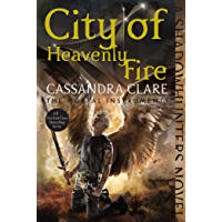 City of Heavenly Fire (The Mortal Instruments Book 6) (English Edition)