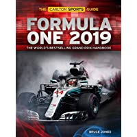 Formula One 2019: The Carlton Sports Guide: The World's Bestselling Grand Prix Handbook