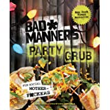 Thug Kitchen Party Grub For Social Motherf Ckers Thug Kitchen Cookbooks Thug Kitchen 9781623366322 Amazon Com Books