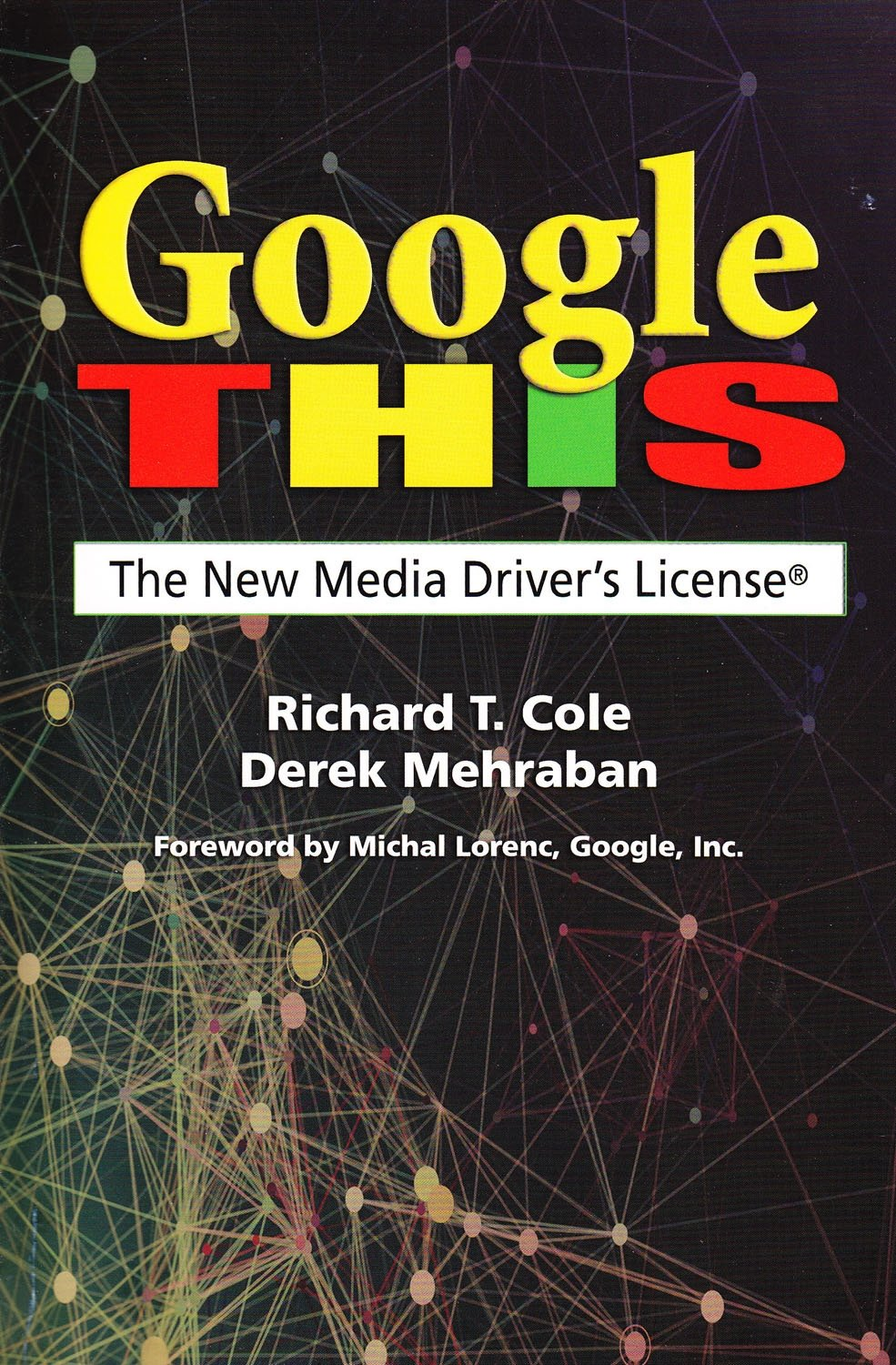 Google This: The New Media Driver's License PDF