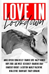 LOVE IN LOCKDOWN: A Charity Anthology Kindle Edition