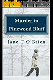 Murder in Pinewood Bluff
