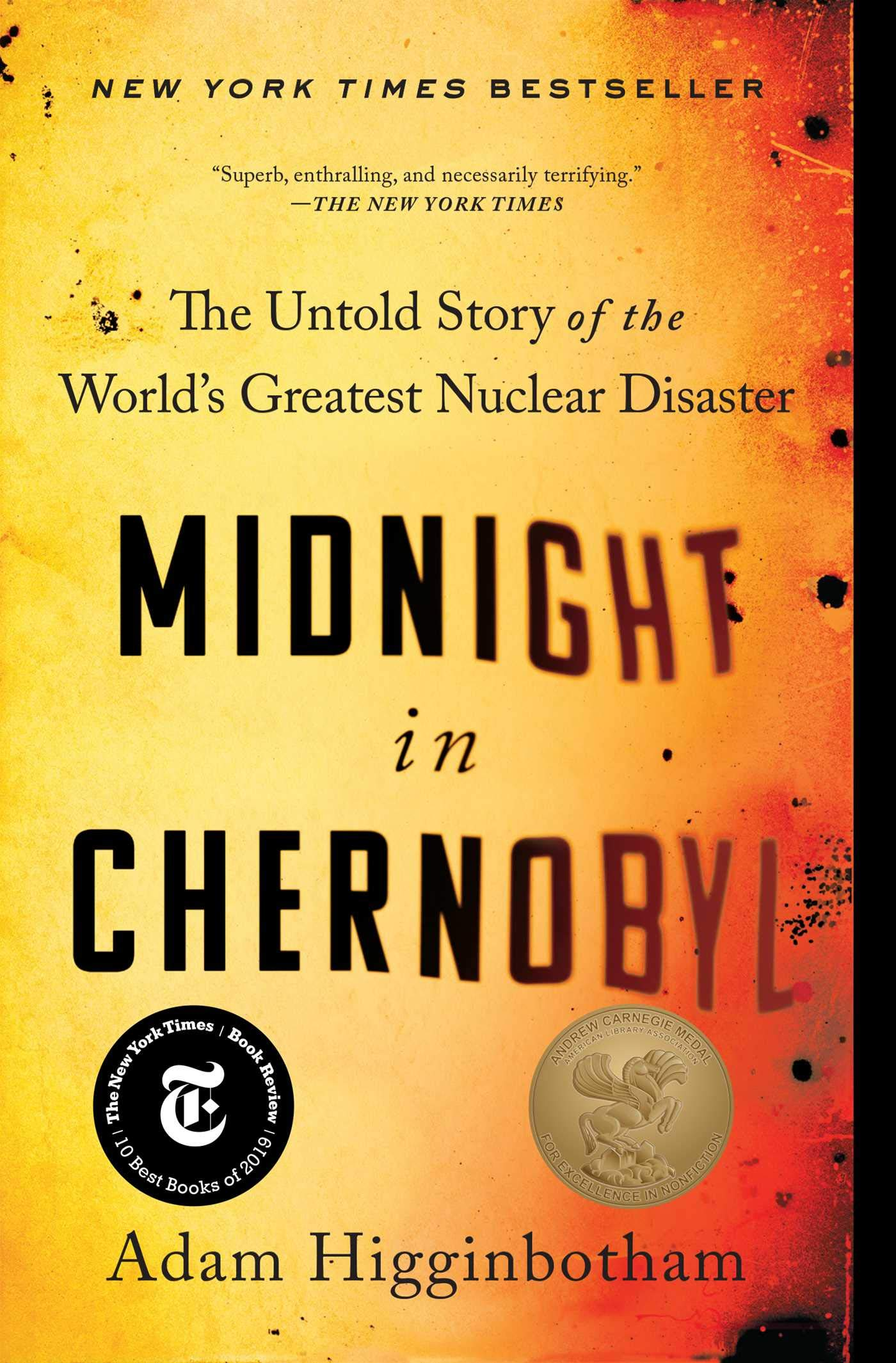 Midnight in Chernobyl: The Untold Story of the World's Greatest Nuclear Disaster pdf epub