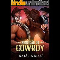 Rendição do Cowboy (LIVRO ÚNICO)