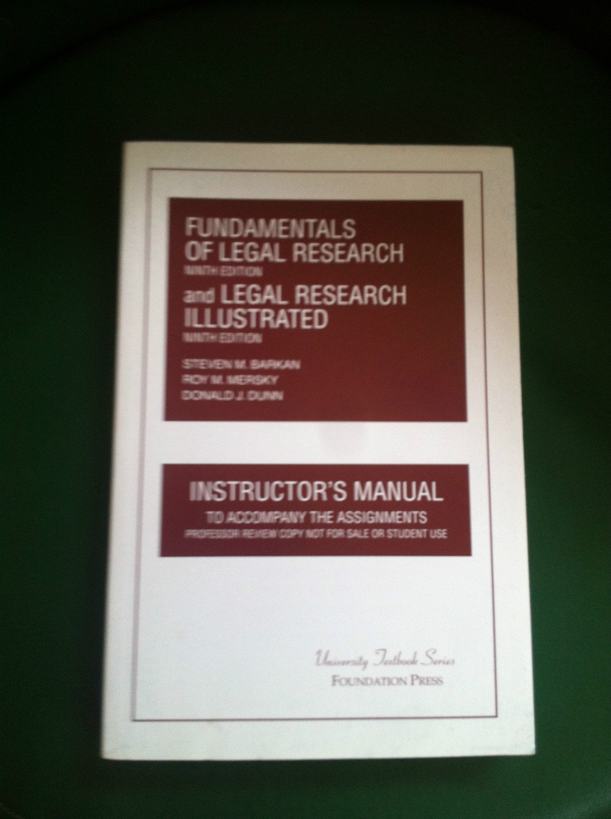 Fundamentals of Legal Research and Legal Research Illustrated - Instructor's Manual Paperback Foundation Press 1599415836