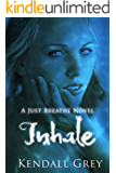 Inhale (Just Breathe Book 1)