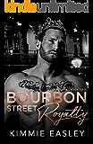 Bourbon Street Royalty: Jaded Series, Book Two