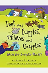 Feet and Puppies, Thieves and Guppies: What Are Irregular Plurals? (Words Are CATegorical ®) Kindle Edition