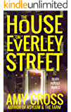 The House on Everley Street (Death Herself Book 2)