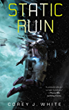 Static Ruin (The Voidwitch Saga Book 3)
