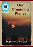 Our Changing Planet (Planet Geography Book 1) (English Edition)