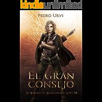 El Gran Consejo: (El Sendero del Guardabosques, Libro 10)