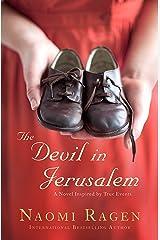 The Devil in Jerusalem: A Novel Kindle Edition