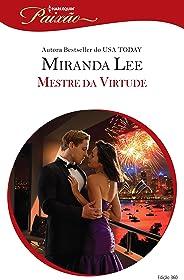 Mestre da Virtude (Harlequin Jessica Especial Livro 360)