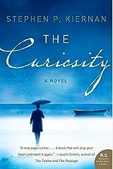 The Curiosity: A Novel (P.S.) Kindle Edition