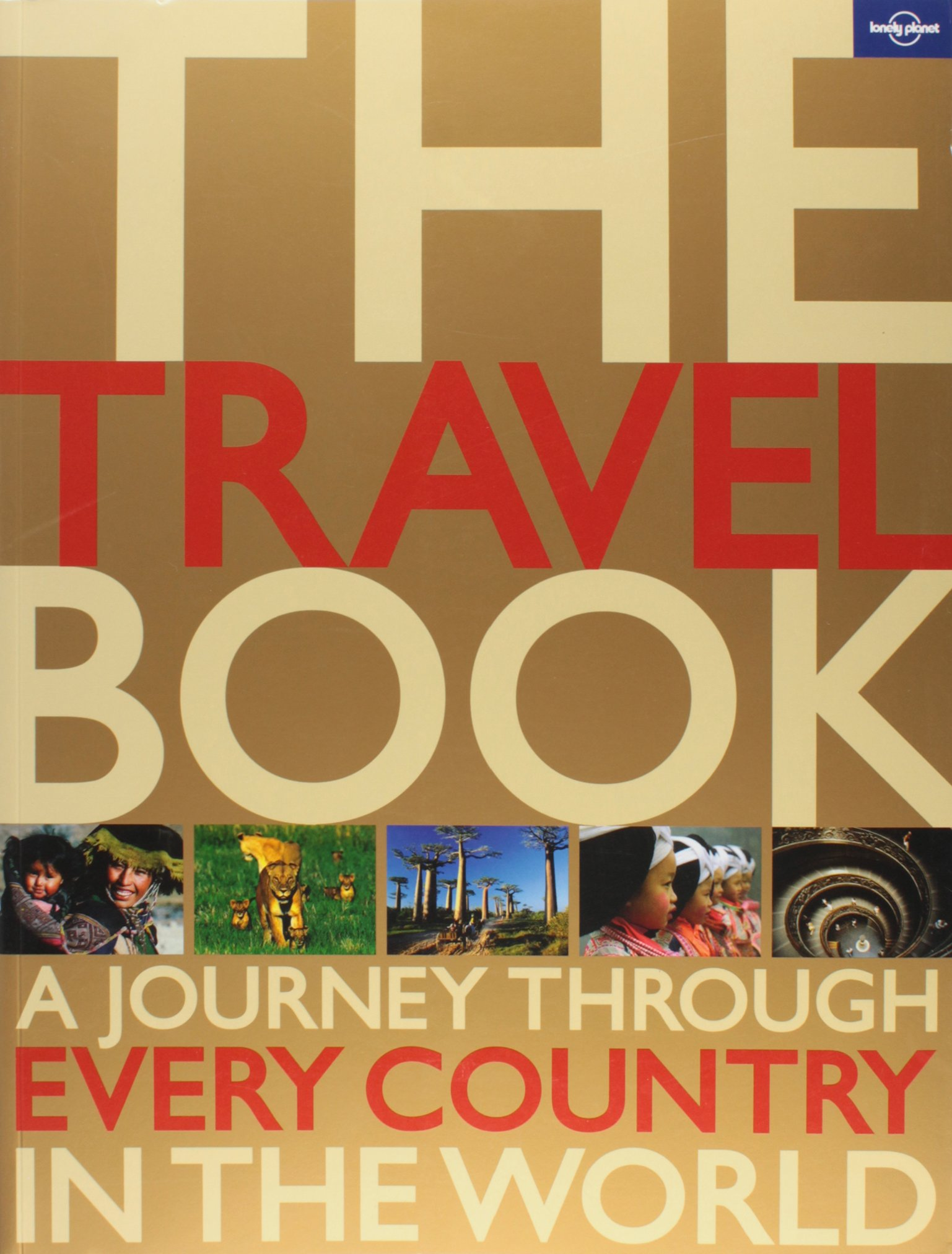 The Travel Book: A Journey Through Every Country In The World (lonely  Planet): Lonely Planet: 9781742200798: Amazon: Books